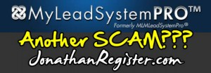 My Lead System Pro Scam