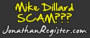 Mike Dillard Scam