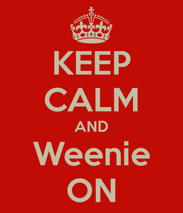 keep-calm-and-weenie-on